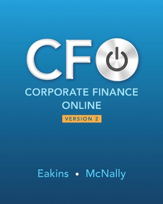 Solution Manual for Corporate Finance Online 2nd Edition Eakins