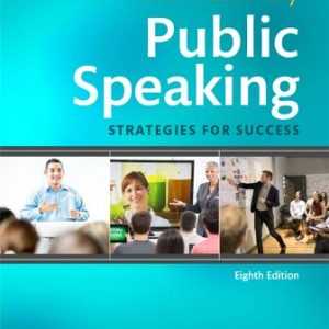 Solution Manual for Public Speaking: Strategies for Success 8th Edition Zarefsky