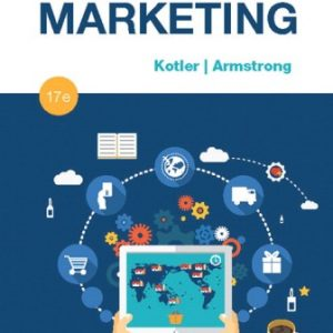 Solution Manual for Principles of Marketing 17th Edition Kotler