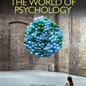 Test Bank for The World of Psychology 8th Canadian Edition Wood