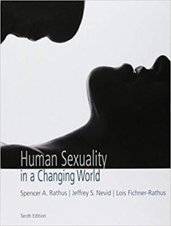 Test Bank for Human Sexuality in a Changing World 10th Edition Rathus