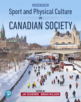 Test Bank for Sport and Physical Culture in Canadian Society 2nd Edition Scherer