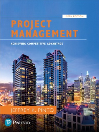Solution Manual for Project Management: Achieving Competitive Advantage 5th Edition Pinto