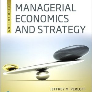 Solution Manual for Managerial Economics and Strategy 3rd Edition Perloff