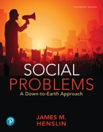 Test Bank for Social Problems: A Down-to-Earth Approach 13th Edition Henslin