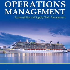 Solution Manual for Operations Management: Sustainability and Supply Chain Management, 13th Edition Heizer