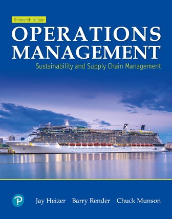 Test Bank for Operations Management: Sustainability and Supply Chain Management, 13th Edition Heizer