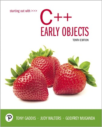 Test Bank for Starting Out With C++: Early Objects, 10th Edition Gaddis