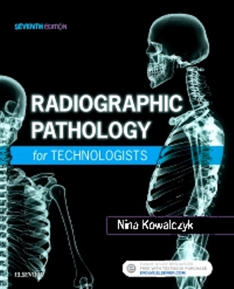 Test Bank for Radiographic Pathology for Technologists 7th Edition Kowalczyk