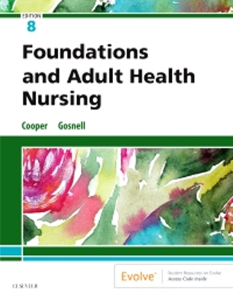 Solution Manual for Foundations and Adult Health Nursing 8th Edition Cooper