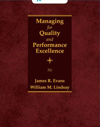 Solution Manual for Managing for Quality and Performance Excellence 11th Edition Evans