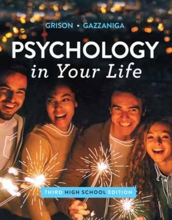 Test Bank for Psychology in Your Life High School 3rd Edition Gazzaniga