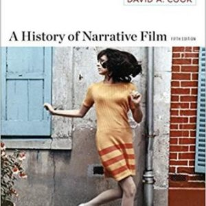 Test Bank for A History of Narrative Film, 5th Edition Cook