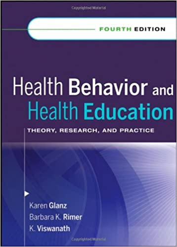Test Bank for Health Behavior and Health Education: Theory, Research, and Practice 4th Edition Glanz