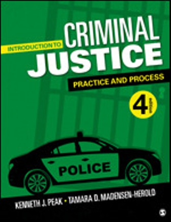 Test Bank for Introduction to Criminal Justice Practice and Process 4th Edition Peak