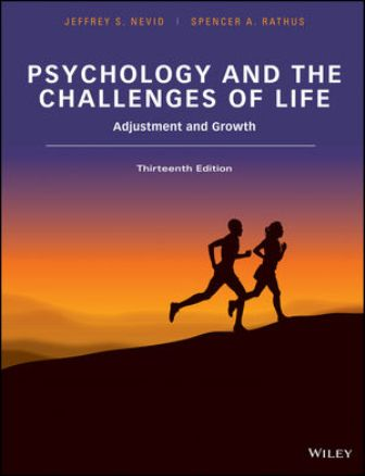 Solution Manual for Psychology and the Challenges of Life: Adjustment and Growth 13th Edition Nevid