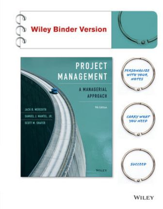Test Bank for Project Management: A Managerial Approach 9th Edition Meredith