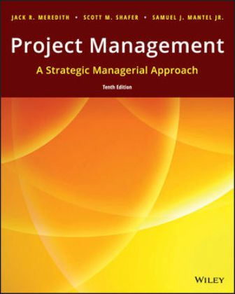 Test Bank for Project Management: A Managerial Approach 10th Edition Meredith