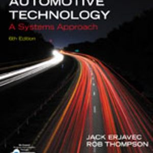 Test Bank for Automotive Technology: A Systems Approach 6th Edition Erjavec