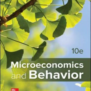 Solution Manual for Microeconomics and Behavior 10th Edition Frank