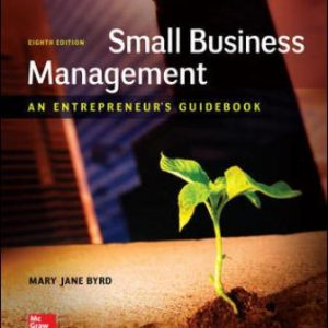 Solution Manual for Small Business Management: An Entrepreneur's Guidebook 8th Edition Byrd