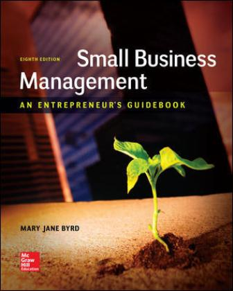 Test Bank for Small Business Management: An Entrepreneur's Guidebook 8th Edition Byrd