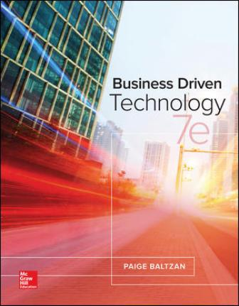 Solution Manual for Business Driven Technology, 7th Edition Baltzan