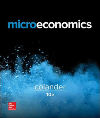 Test Bank for Microeconomics, 10th Edition Colander