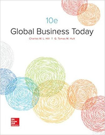Test Bank for Global Business Today 10th Edition Hill