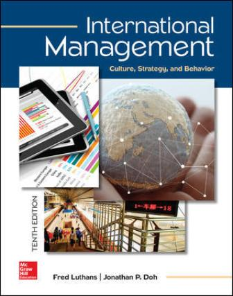 Test Bank for International Management: Culture, Strategy, and Behavior 10th Edition Luthans