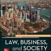 Solution Manual for Law, Business and Society, 12th Edition McAdams