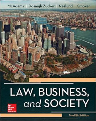 Test Bank for Law, Business and Society, 12th Edition McAdams