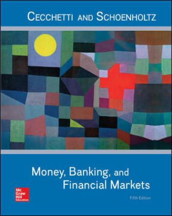 Test Bank for Money, Banking and Financial Markets, 5th Edition Cecchetti