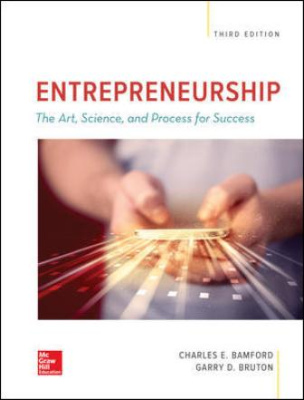 Test Bank for ENTREPRENEURSHIP: The Art, Science, and Process for Success, 3rd Edition Bamford