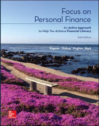 Test Bank for Focus on Personal Finance, 6th Edition Kapoor