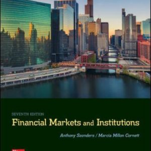 Solution Manual for Financial Markets and Institutions 7th Edition Saunders