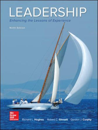 Test Bank for Leadership: Enhancing the Lessons of Experience, 9th Edition Hughes