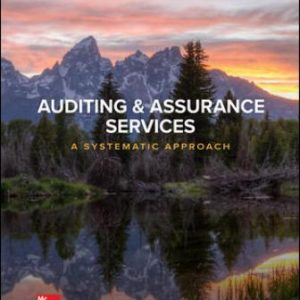Test Bank for Auditing & Assurance Services: A Systematic Approach, 11th Edition Messier Jr