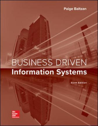 Test Bank for Business Driven Information Systems, 6th Edition Baltzan