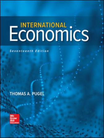 Test Bank for International Economics, 17th Edition Pugel