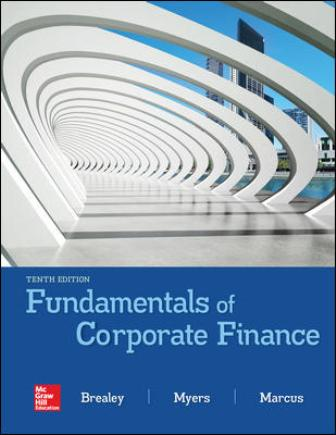 Solution Manual for Fundamentals of Corporate Finance, 10th Edition Brealey