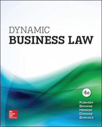 Test Bank for Dynamic Business Law, 4th Edition Kubasek