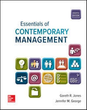 Test Bank for Essentials of Contemporary Management, 8th Edition Jones