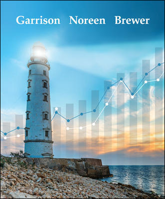 Solution Manual for Managerial Accounting 17th Edition Garrison