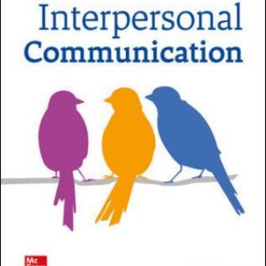 Solution Manual for Interpersonal Communication 4th Edition Floyd