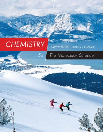 Solution Manual for Chemistry: The Molecular Science 5th Edition Moore