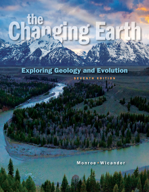 Solution Manual for The Changing Earth: Exploring Geology and Evolution 7th Edition Monroe