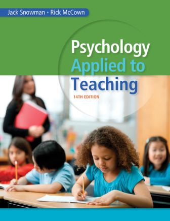 Solution Manual for Psychology Applied to Teaching 14th Edition Snowman