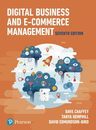 Solution Manual for Digital Business and E-Commerce Management 7th Edition Chaffey