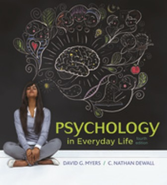 Test Bank for Psychology in Everyday Life 4th Edition Myers